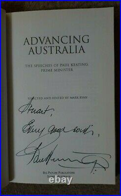 Advancing Australia -The Speeches of Paul Keating PM Book SIGNED by Paul Keating