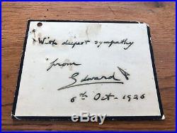Original sympathy card from edward v111 (personal writing & signed) 1926