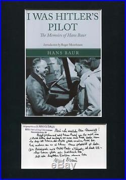 WW II Hitler`s Personal Pilot Hans Baur autograph, handwritten note signed & mou
